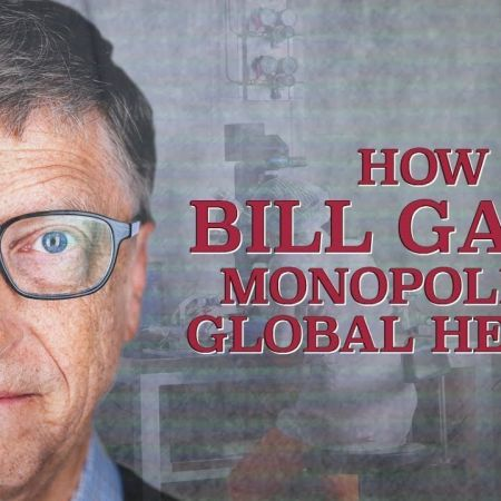 How Bill Gates Monopolized Global Health | Corbett Report
