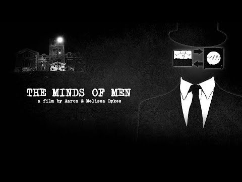 The Minds of Men | Truthstream Media