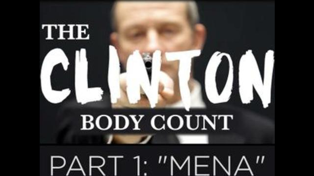 "The Clinton Body Count | Part One ""Mena"""