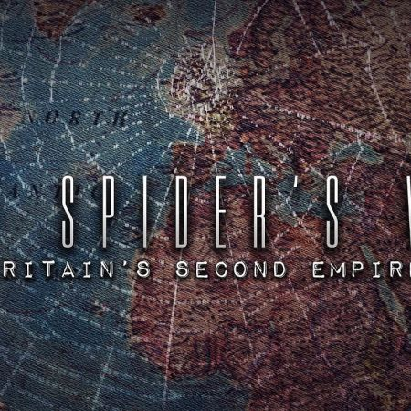 The Spider's Web - Britains Second Empire