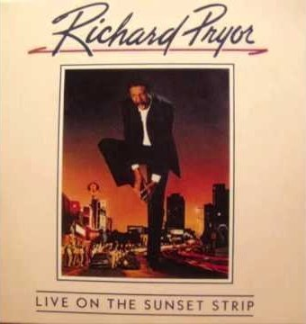 Richard Pryor | Live on the Sunset Stip