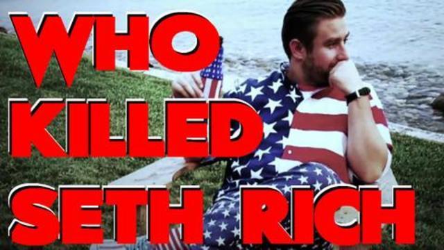 The Seth Rich Murder Conspiracy