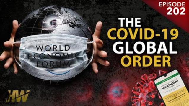 THE COVID-19 GLOBAL ORDER | The Highwire