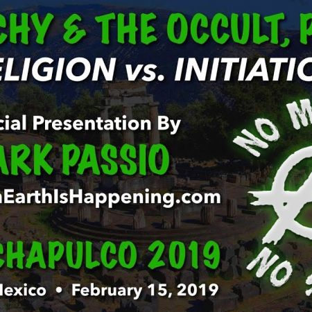 Anarchy & The Occult - Part II - Religion vs. Initiation   Mark Passio