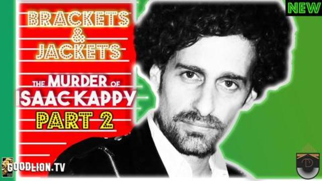 Jackets & Brackets #02 - The Murder of Isaac Kappy | Total Disclosure