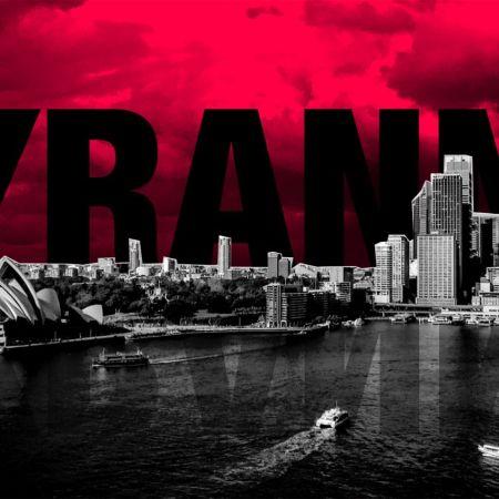 Tyranny Down Under | Opinion