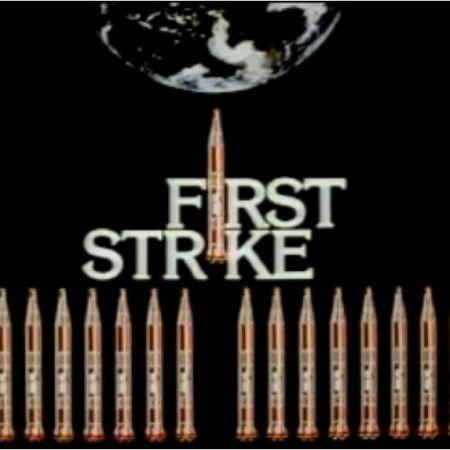 First Strike | Nuclear Propaganda Movie