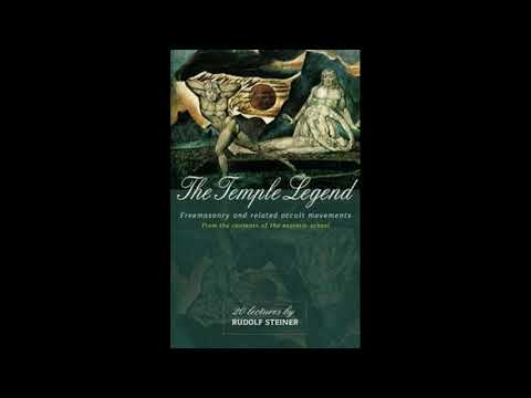 The Temple Legend : Freemasonry and Related Occult Movements | Rudolf Steiner