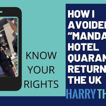 How I Avoided 10 Day 'Mandatory' Quarantine | Harry Thomas
