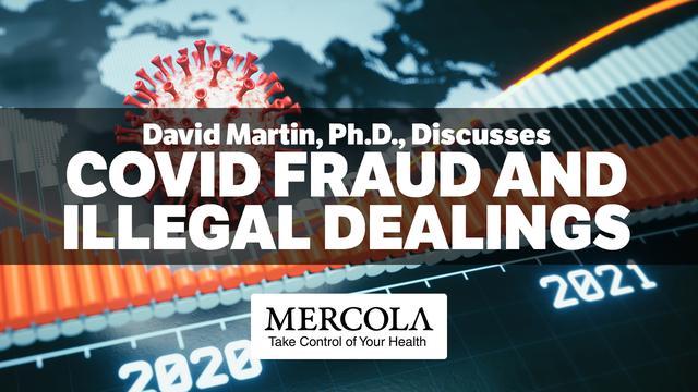 Dr. David Martin, Ph.D. - COVID Fraud and Illegal Dealings | Mercola