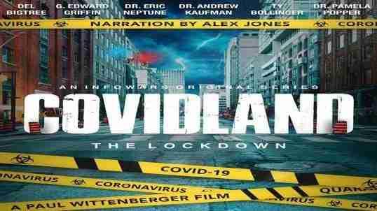 COVIDLAND: The Lockdown   InfoWars