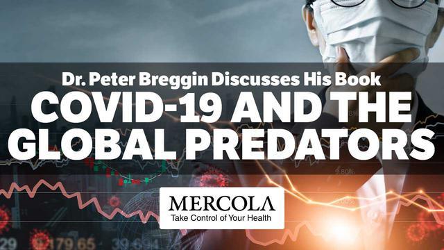 Dr. Peter Breggin: COVID-19 and the Global Predators | Mercola