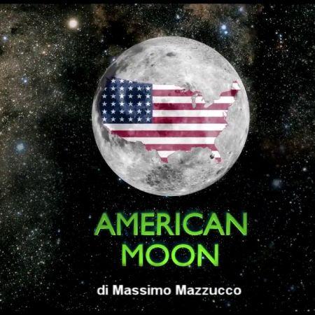 American Moon | Massimo Mazzucco